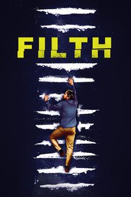 Filth movie in James McAvoy filmography.