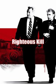 Righteous Kill movie in Al Pacino filmography.