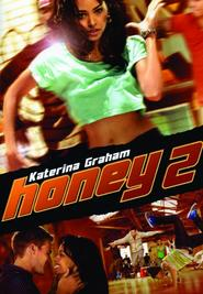 Honey 2 is the best movie in Mario Lopez filmography.