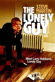 The Lonely Guy movie in Steve Martin filmography.