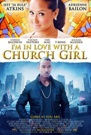 I'm in Love with a Church Girl is the best movie in Zahn McClarnon filmography.