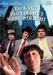 The Gang That Couldn't Shoot Straight is the best movie in Robert De Niro filmography.