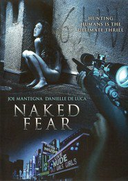 Naked Fear is the best movie in  Lisa Bonanno filmography.
