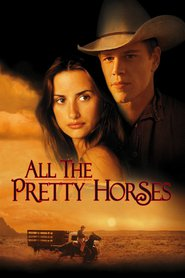 All the Pretty Horses movie in Matt Damon filmography.