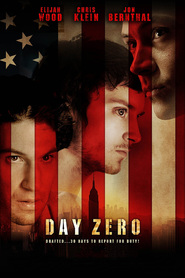 Day Zero movie in Elijah Wood filmography.