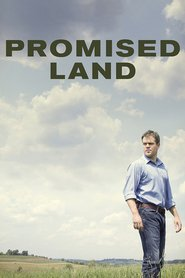 Promised Land movie in Matt Damon filmography.