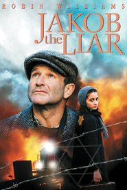 Jakob the Liar movie in Robin Williams filmography.