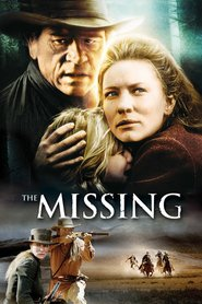 The Missing movie in Cate Blanchett filmography.