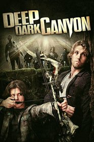 Deep Dark Canyon is the best movie in Ted Levine filmography.