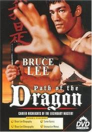 The Path of the Dragon movie in Jackie Chan filmography.