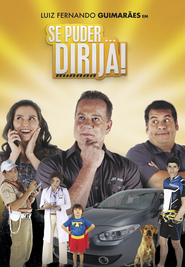 Se Puder... Dirija! movie in Reynaldo Gianecchini filmography.