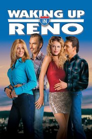 Waking Up in Reno movie in Charlize Theron filmography.
