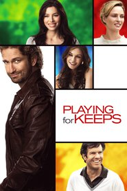 Playing for Keeps movie in Uma Thurman filmography.