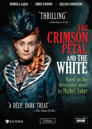 The Crimson Petal and the White movie in Chris O'Dowd filmography.