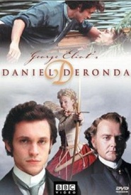 Daniel Deronda movie in Jamie Bamber filmography.