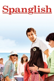 Spanglish movie in Adam Sandler filmography.