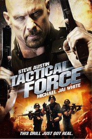 Tactical Force movie in Darren Shahlavi filmography.