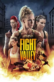 Fight Valley is the best movie in Salvatore Franciosa filmography.