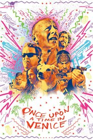 Once Upon a Time in Venice movie in Bruce Willis filmography.
