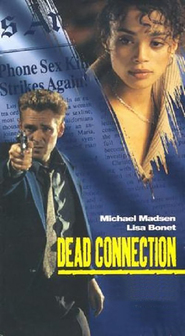 Dead Connection movie in Michael Madsen filmography.