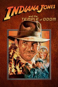Indiana Jones and the Temple of Doom movie in Harrison Ford filmography.