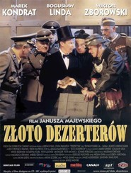 Zloto dezerterow movie in Katarzyna Figura filmography.