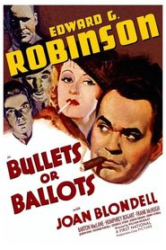 Bullets or Ballots movie in George E. Stone filmography.