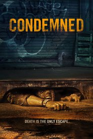 Condemned movie in Johnny Messner filmography.