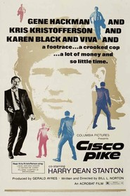 Cisco Pike is the best movie in Harry Dean Stanton filmography.