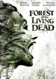 The Forest movie in Michael Madsen filmography.