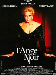 L'ange noir movie in Tcheky Karyo filmography.