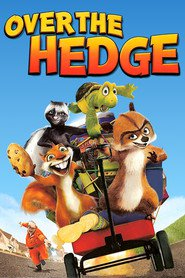 Over the Hedge is the best movie in Bruce Willis filmography.