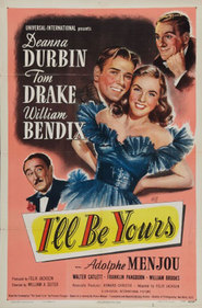 I'll Be Yours movie in William Bendix filmography.
