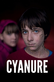 Cyanure movie in Roy Dupuis filmography.