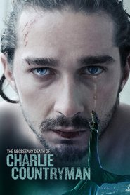 The Necessary Death of Charlie Countryman movie in John Hurt filmography.