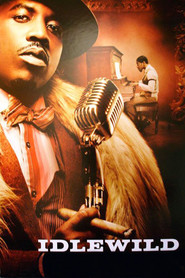 Idlewild movie in Terrence Howard filmography.