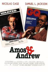 Amos & Andrew movie in Samuel L. Jackson filmography.