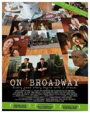 On Broadway is the best movie in Eliza Dushku filmography.