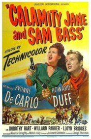 Calamity Jane and Sam Bass movie in Yvonne De Carlo filmography.