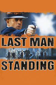 Last Man Standing movie in Bruce Willis filmography.