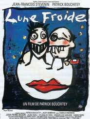 Lune froide is the best movie in Patrick Bouchitey filmography.