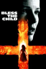 Bless the Child movie in Kim Basinger filmography.