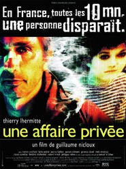 Une affaire privee movie in Thierry Lhermitte filmography.