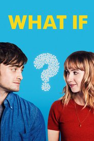 What If is the best movie in Daniel Radcliffe filmography.