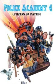 Police Academy 4: Citizens on Patrol movie in George Gaynes filmography.