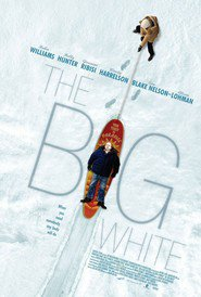 The Big White movie in Tim Blake Nelson filmography.