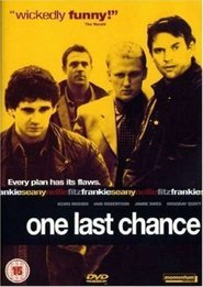 One Last Chance movie in James Cosmo filmography.