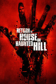 Return to House on Haunted Hill is the best movie in  Gil Kolirin filmography.