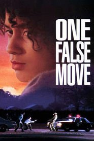 One False Move movie in Bill Paxton filmography.