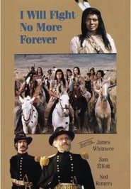 I Will Fight No More Forever movie in Sam Elliott filmography.